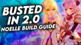UPDATED 2.0 Genshin Impact Noelle F2P Noelle Build | 2.0 Noelle Build | Genshin Impact Guide